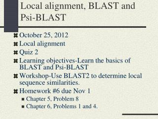 Local alignment, BLAST and Psi-BLAST