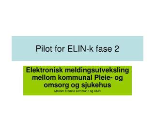 Pilot for ELIN-k fase 2
