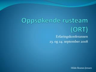Oppsøkende rusteam (ORT)