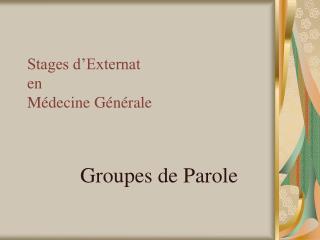 Stages d'Externat en  Médecine Générale