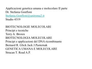 Applicazioni genetica umana e molecolare II parte Dr. Stefania Gonfloni