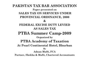 PAKISTAN TAX BAR ASSOCIATION Paper presented on   SALES TAX ON SERVICES UNDER