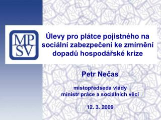 Úlevy pro plátce pojistného na sociální zabezpečení ke zmírnění dopadů hospodářské krize