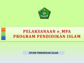 PELAKSANAAN e_MPA PROGRAM PENDIDIKAN ISLAM