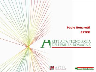 Paolo Bonaretti ASTER