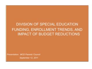 DIVISION OF SPECIAL EDUCATION  FUNDING, ENROLLMENT TRENDS, AND IMPACT OF BUDGET REDUCTIONS