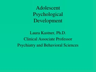 Adolescent  Psychological  Development