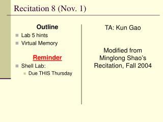 Recitation 8 (Nov. 1)