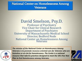 David Smelson, Psy.D. Professor of Psychiatry Vice Chair for Clinical Research