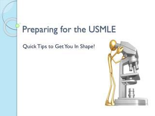 Preparing for the USMLE