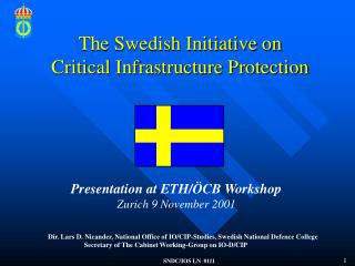 The Swedish Initiative on  Critical Infrastructure Protection