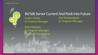BizTalk Server Current And Peek Into Future