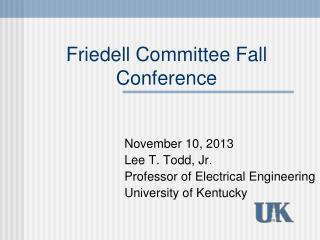 Friedell Committee Fall Conference