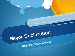Major Declaration
