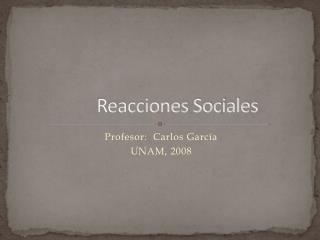 Reacciones Sociales