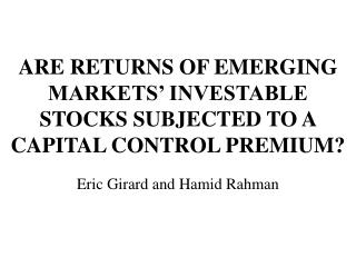 ARE RETURNS OF EMERGING MARKETS' INVESTABLE STOCKS SUBJECTED TO A CAPITAL CONTROL PREMIUM?