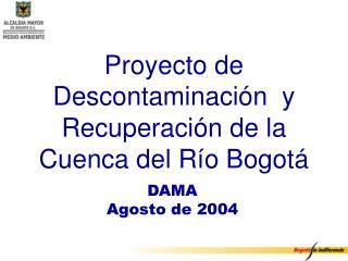 Proyecto de Descontaminación  y Recuperación de la Cuenca del Río Bogotá