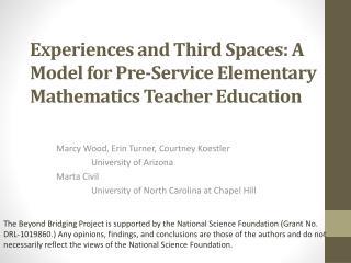 Marcy Wood, Erin Turner, Courtney Koestler University of Arizona Marta Civil