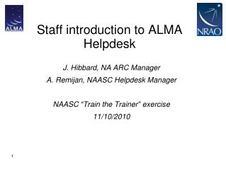 Staff introduction to ALMA Helpdesk