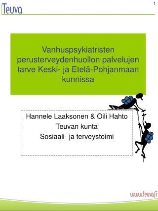 Vanhuspsykiatristen perusterveydenhuollon palvelujen tarve Keski- ja Etelä-Pohjanmaan kunnissa