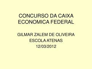 CONCURSO DA CAIXA ECONOMICA FEDERAL