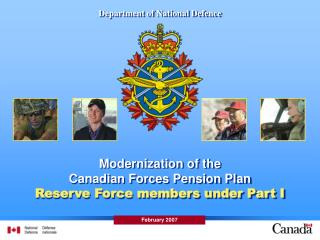 Modernization of the Canadian Forces Pension Plan Reserve Force members under Part I