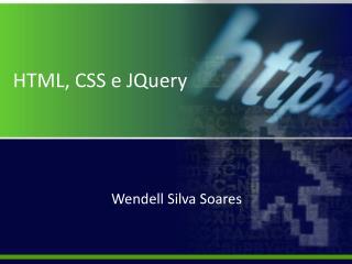 HTML, CSS e JQuery
