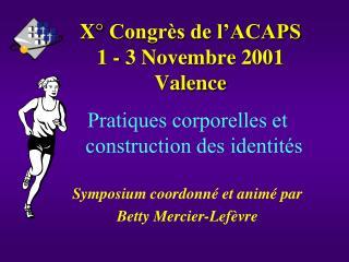 X° Congrès de l'ACAPS 1 - 3 Novembre 2001 Valence