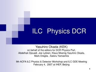 ILC Physics DCR