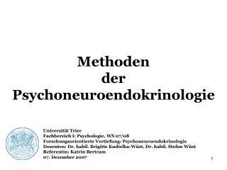 Methoden  der Psychoneuroendokrinologie