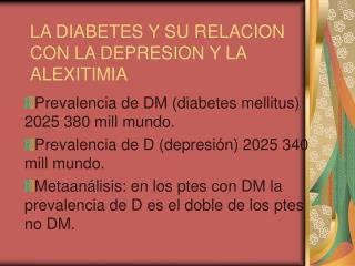 LA DIABETES Y SU RELACION CON LA DEPRESION Y LA ALEXITIMIA