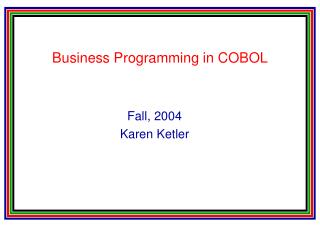 Business Programming in COBOL