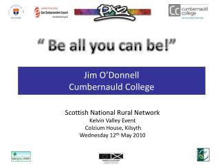 Jim O'Donnell Cumbernauld College