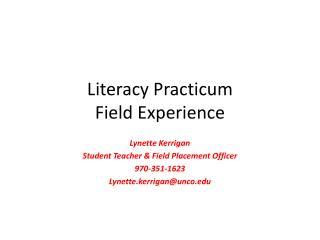 Literacy Practicum Field Experience