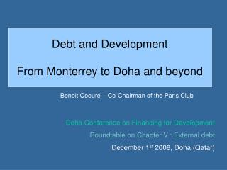 Debt and Development  From Monterrey to Doha and beyond