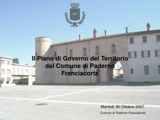 Il Piano di Governo del Territorio del Comune di Paderno Franciacorta