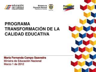PROGRAMA TRANSFORMACIÓN DE LA CALIDAD EDUCATIVA