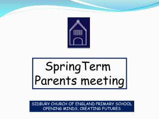 SpringTerm  Parents meeting