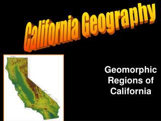 Geomorphic Regions of California