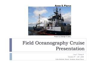 Field Oceanography Cruise  Presentation