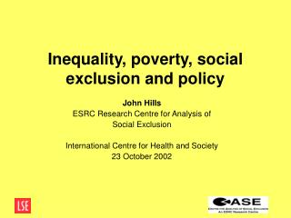 Inequality, poverty, social exclusion and policy