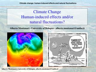 Climate Change Human-induced effects and/or  natural fluctuations?