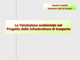 La Valutazione ambientale nel Progetto delle infrastrutture di trasporto