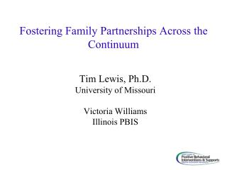 Fostering Family Partnerships Across the Continuum
