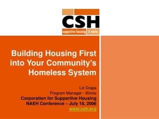 Building Housing First into Your Community�s Homeless System