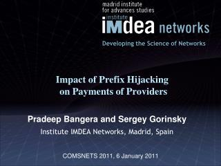 Impact of Prefix Hijacking  on Payments of Providers