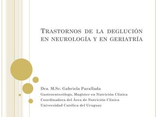 Trastornos de la deglución en neurología y en geriatría