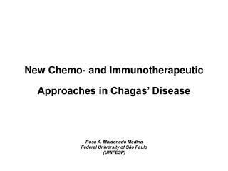 New Chemo- and Immunotherapeutic Approaches in Chagas' Disease