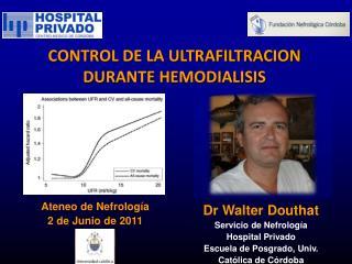CONTROL DE LA ULTRAFILTRACION DURANTE HEMODIALISIS
