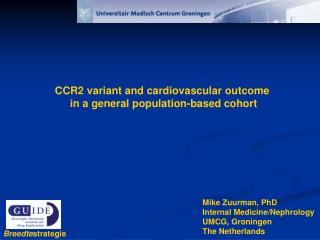CCR2 variant and cardiovascular outcome  in a general population-based cohort